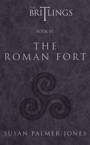 The Britlings Book IV: The Roman Fort