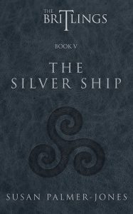 The Britlings Book V: The Silver Ship