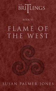 The Britlings Book VI: Flame of the West