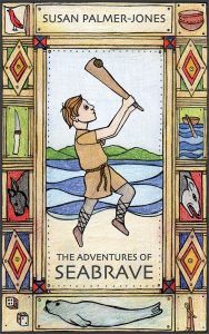The Adventures of Seabrave by Susan Palmer-Jones